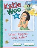 What Happens Next, Katie?, Fran Manushkin, 1479519243