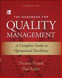 The Handbook for Quality Management : A Complete Guide to Operational Excellence, Pyzdek, Thomas and Keller, Paul, 0071799249
