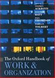 The Oxford Handbook of Work and Organization, , 0199299242