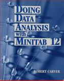 Doing Data Analysis with MINITAB, Carver, M. Robert, 0534359248