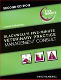 Blackwell's Five-Minute Veterinary Practice Management Consult, , 1118529243