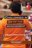 Challenges in Volunteer Management Edited By, Liao-Troth, Matthew Allen, 1593119240