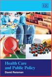 Health Care and Public Policy, Reisman, David, 1845429249
