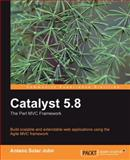 Catalyst 5.8, Jonathan Rockway and Solar John Antano, 1847199240