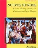 Nuevos Mundos : Lectura, Cultura y Comunicación Curso de Español para Bilingües, Roca, Ana, 0471269255
