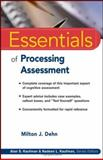 Essentials of Processing Assessment, Dehn, Milton J., 0471719250