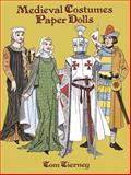 Medieval Costumes Paper Dolls, Tom Tierney, 0486289257