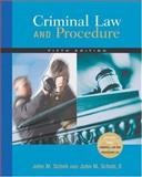 Criminal Law and Procedure, Scheb, John M., II, 0534629253