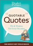 Quotable Quotes, Editors of Reader's Digest, 0895779250