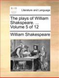 The Plays of William Shakspeare, William Shakespeare, 1170419259