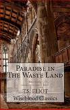 Paradise in the Waste Land, T. S. Eliot, 1492269255