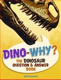 Dino-Why?, Sylvia Funston, 1897349254