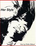 Her Style, Odile Gilbert, Sante d'Orazio, Glenn Ligon, Karl Lagerfeld, Peter Lindbergh, 3882439254