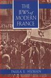 The Jews of Modern France 9780520209251