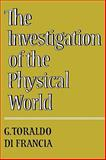 Investigation of the Physical World, Toraldo Di Francia, G., 052129925X