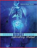 Human Biology Laboratory Manual, Thomas, Megan, 0757539254