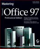 Mastering Microsoft Office 97 Professional Edition, Moseley, Lonnie E. and Boodey, David M., 0782119255