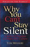 Why You Can't Stay Silent, Tom Minnery, 1561799254