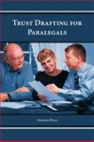 Trust Drafting for Paralegals 9781594609251