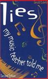 Lies My Music Teacher Told Me, Gerald Eskelin, 1886209251
