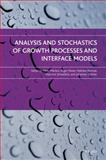 Analysis and Stochastics of Growth Processes and Interface Models, , 0199239258