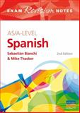 AS/A-Level Spanish Exam Revision Notes, Mike Thacker and Sebastian Bianchi, 0340949252