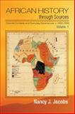 African History Through Sources, 1850-1945: Volume 1 : Experiences and Contexts, Jacobs, Nancy J., 1107679257