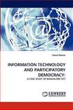 Information Technology and Participatory Democracy, Veena Raman, 3838339258