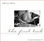 The First Look, Davis, Amelia, 0252069250