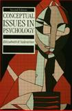 Conceptual Issues in Psychology, Elizabeth R. Valentine, 0415039258