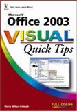 Microsoft Office 2003 Visual Quick Tips, Sherry Willard Kinkoph, 047000925X