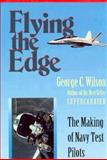Flying the Edge, George C. Wilson, 1557509255