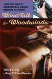 Wind Talk for Woodwinds 1st Edition