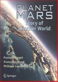 Planet Mars : Story of Another World, Forget, Franois and Costard, Franois, 0387489258