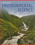 Environmental Science, Chiras, Daniel D., 0763759252