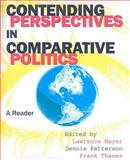 Contending Perspectives in Comparative Politics, Lawrence Mayer, Frank Thames, Dennis Patterson, 087289925X