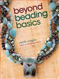 Beyond Beading Basics, Carole Rodgers, 089689925X