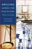 Arguing Across the Disciplines : A Rhetoric and Reader, Hirschberg, Stuart and Hirschberg, Terry, 0321419251