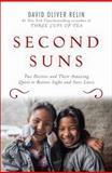 Second Suns, David Oliver Relin, 1400069254