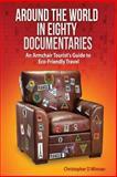 Around the World in Eighty Documentaries, Christopher Winnan, 1500299251