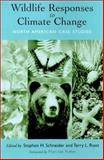 Wildlife Responses to Climate Change : North American Case Studies, , 1559639253