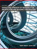 Statics and Strength of Materials for Architecture and Building Construction, Onouye, Barry S. and Kane, Kevin, 013507925X