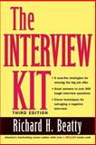 The Interview Kit, Richard H. Beatty, 0471449253