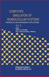 Computer Simulation of Biomolecular Systems : Theoretical and Experimental Applications, , 9072199251