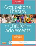 Occupational Therapy for Children and Adolescents, Case-Smith, Jane and O'Brien, Jane Clifford, 0323169252
