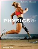Physics, Chapters 17-32, Johnson, Kenneth W. and Cutnell, John D., 0470379251