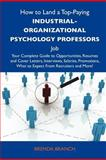 How to Land a Top-Paying Industrial-Organizational Psychology Professors Job, Brenda Branch, 1486119255
