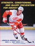 Strength, Conditioning and Injury Prevention for Hockey, Joseph M. Horrigan and E. J. Kreis, 0071399259