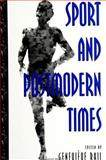 Sport and Postmodern Times, , 0791439259