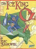 Ice King of Oz, Eric Shanower, 0915419254